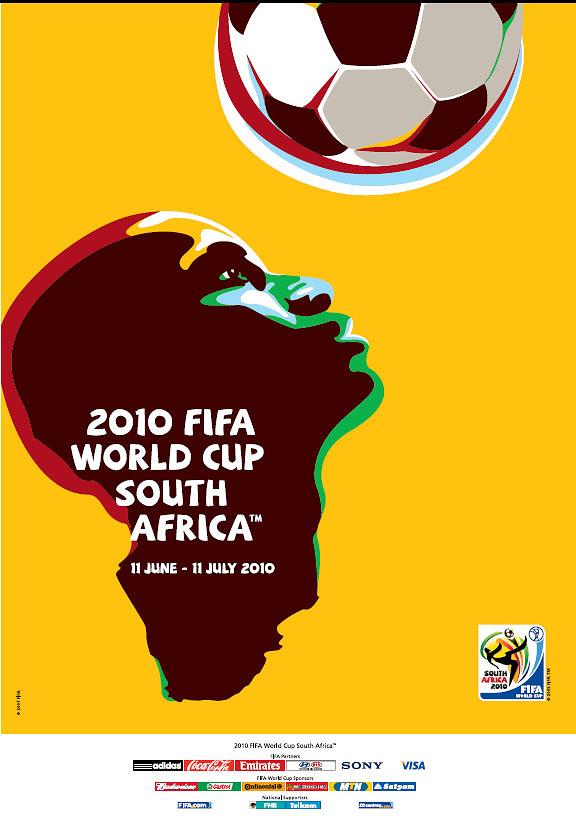 Плакат ЧМ-2010 в ЮАР. Сборная Испании завоевала первый титул, обыграв голландцев - 0:0, 1:0 - в дополнительное время