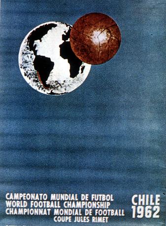 Плакат ЧМ-1962 в Чили. Сборная Бразилии второй раз подряд выиграли чемпионат мира, победив команду Чехословакии - 3:1
